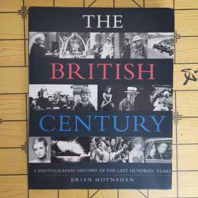 THE BRITISH CHNTURY(8开.精装.原版书)