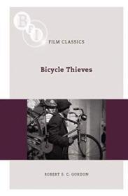 Bicycle Thieves (ladri Di Biciclette) (bfi Film Classics)