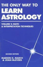 The Only Way To Learn Astrology, Vol. 2