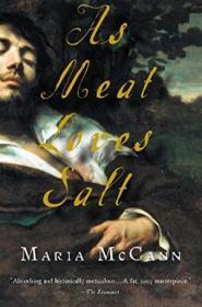 As Meat Loves Salt (harvest Original)