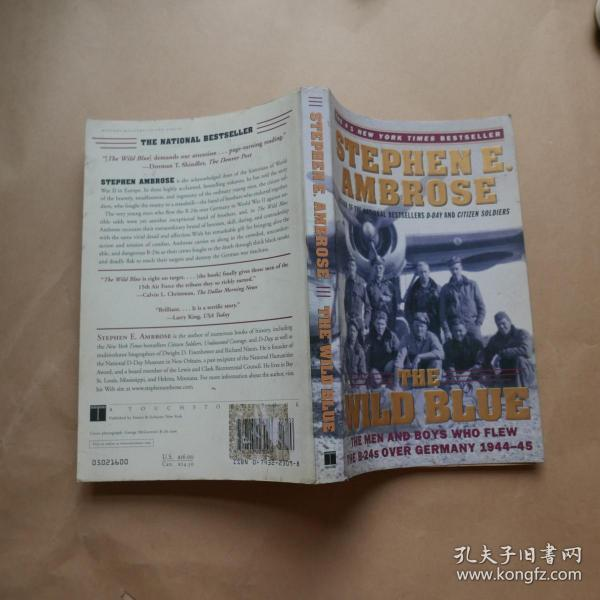 The Wild Blue : The Men and Boys Who Flew the B-24s Over Germany 1944-45〔外文原版〕