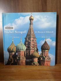 Michel Strogoff : De Moscou à Irkoutsk