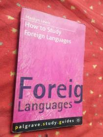 How to Study Foreign Languages如何学习外语