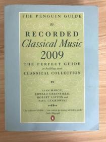 The Penguin Guide To Recorded Classical Music 2009