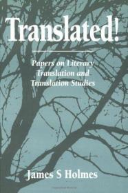 Translated! Papers On Literary Translation And Translation Studies (approaches To Translation Studie