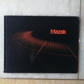 Mazak SMOOTH TECHNOLOGY 山崎马扎克公司宣传册产品样本说明书 高速、高精度的卧式加工中心 卧式复合加工机 高速度、高精度全动立柱式立式加工中心 省空间、高效率的CNC车床 高性能立式加工中心 Mdst.z*