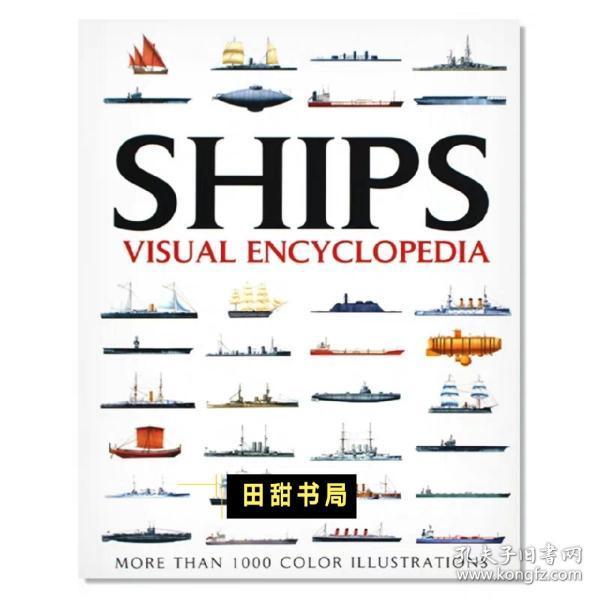 Visual Encyclopedia of Ships 战舰船舶视觉百科全书 航海爱好者必备图书 图解舰船大百科 英文原版