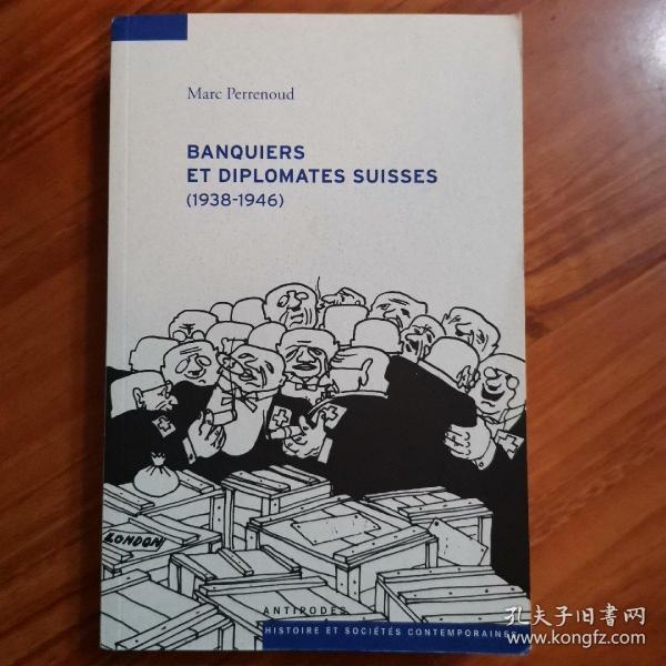 banquiers et diplomates suisses (1938-1946)