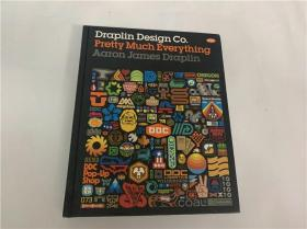 Draplin Design Co.:Pretty Much Everything 品牌海报标志设计