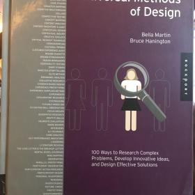 Universal Methods of Design:100 Ways to Research Complex Problems, Develop Innovative Ideas, and Design Effective Solutions