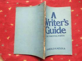 A WRITERS GUIDE THE ESSENTIAL POINTS写作指南