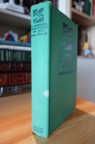 1907年第一版 唯一一部获得诺贝尔文学奖的童话作品尼尔斯骑鹅旅行记 The wonderful adventures of Nils