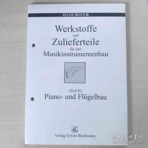 Pianobau und Flügelbau Werkstoffe und Zulieferteile für den Musikinstrumentenbau