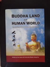Buddha Land in the Human World(详见图)(前衬页有笔迹)