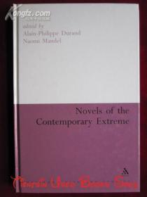 Novels of the Contemporary Extreme(英语原版 精装本)当代极端小说