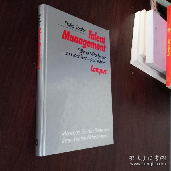 talent  management:fahige  mitarbeiter  zu  hochleistungen  fuhren  人才管理部门: 高级管理人员