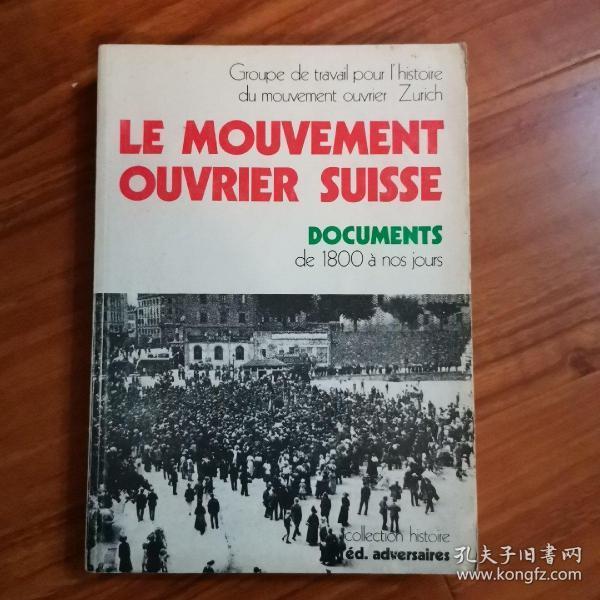 le movement ouvrier suisse -situation, organisation et luttes des travailleurs de 1800 a nos jours