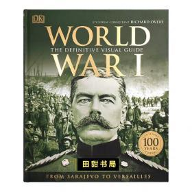 英文原版 World War I 第一次世界大战 决定性的视觉指南 第一人称叙述 探索关于第一次世界大战的一切 DK百科全书