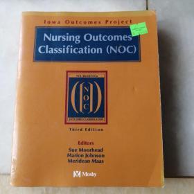 Lowa Outcomes project Nursing Outcomes Classification (NOC) Third Edition 洛瓦成果项目 护理结果分类 第三版 Mdstz*
