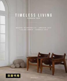 永恒的生活:室内和室外 Timeless Living: Indoor & Outdoor