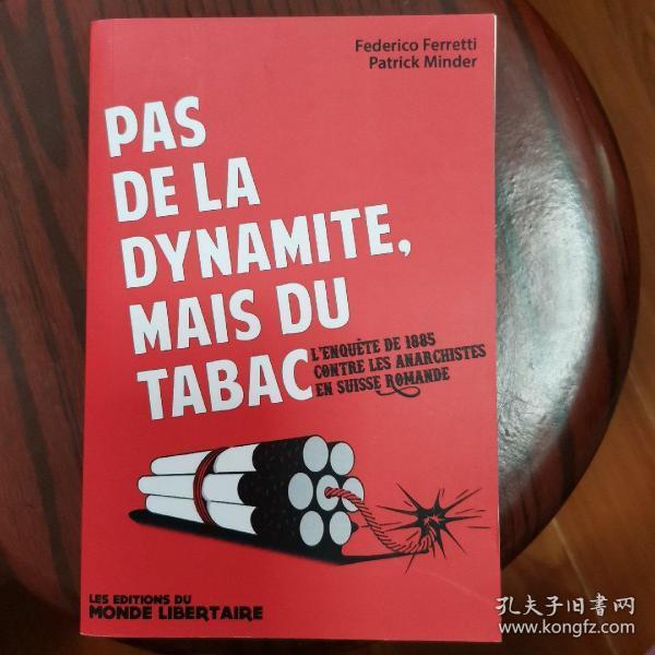 pas de la dynamite, mais du tabac