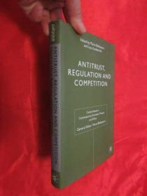 Antitrust, Regulation and Competition       (小16开,硬精装)     【详见图】