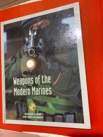 Weapons of the  Modern Marines