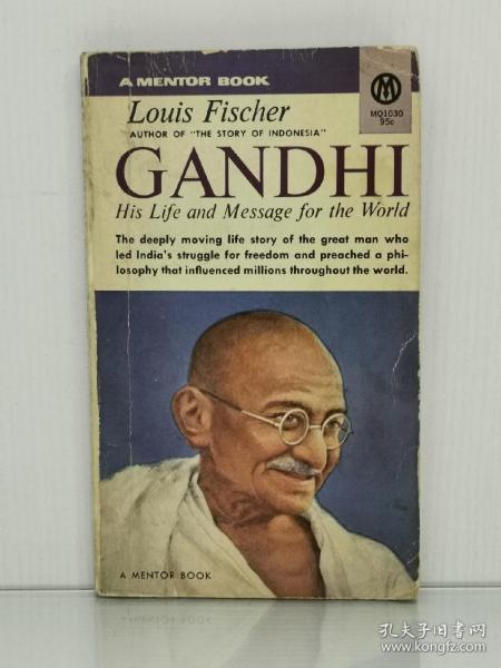 圣雄甘地传  Gandhi:His Life and Message for the World by Louis Fischer(印度研究)英文原版书