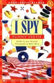 I Spy: Funny Teeth  学乐读本系列第一级·视觉大发现:快乐的牙齿