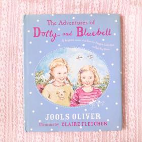 英文原版童书The Adventures of Dotty and Bluebell