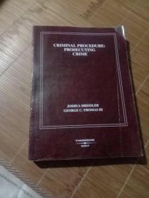CRIMINAL PROCEDURE : PROSECUTING CRIME