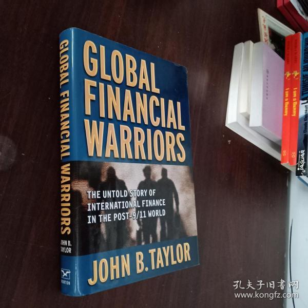 Global Financial Warriors: The Untold Story of International Finance in the Post-9/11W(小16开,精装,外文原版)签名本
