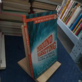 Inbound Marketing:Get Found Using Google, Social Media, and Blogs (The New Rules of Social Media)