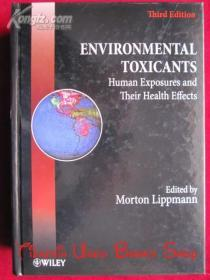 Environmental Toxicants: Human Exposures and Their Health Effects(Third Edition)环境毒物:人体暴露及其对健康的影响
