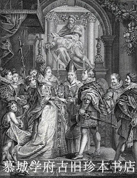 【大象对开本(55X37厘米】【25幅铜版画】1809年初版/玛丽·美第契王后(亨利四世)《卢森堡宫藏鲁本斯画作》 Galerie de Rubens, dite du Luxembourg . Avec l'explication historique et allégorique de chaque Sujet