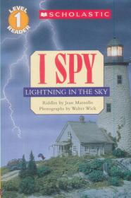 I Spy: Lightning in the Sky (Level 1)  学乐读本系列第一级·视觉大发现:天空中的闪电