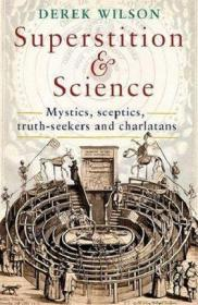 迷信与科学1450年-1750年 英文原版 Superstition and Science 1450-1750 Derek Wilson