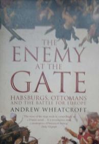 【英文原版品相好】《哈布斯堡-奥斯曼帝国战争》The enemy at the gate:Habsburgs,Ottomans and the battle for europe