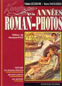 《LES ANNEES ROMAN-PHOTOS》,法国50、60年代很重要的一种社会文化现象,很多图片,12开法文书、法国正版,满100元诚10元,满200元诚20元,满300元诚30元等。
