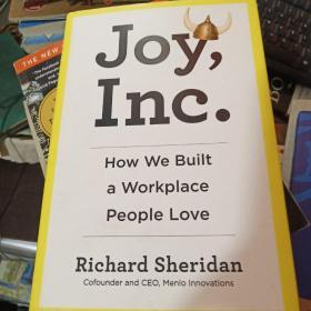 Joy, Inc:How We Built a Workplace People Love