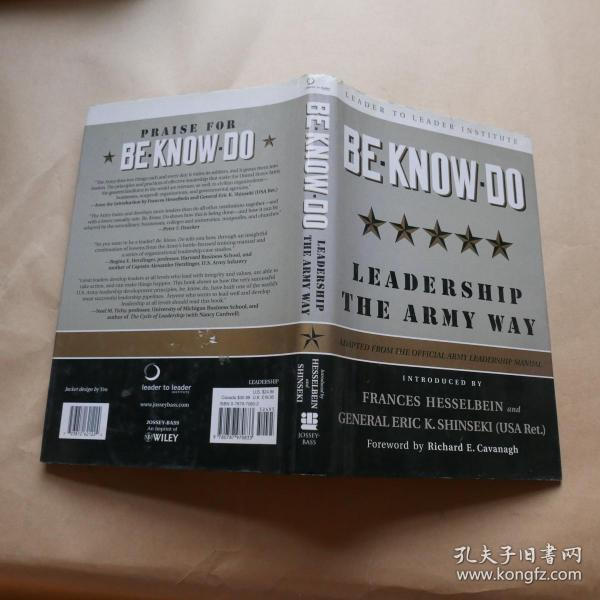 Be, Know, Do: Leadership the Army Way: Adapted from the Official Army Leadership Manual (英语)