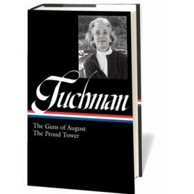 Barbara W. Tuchman:The Guns of August & The Proud Tower