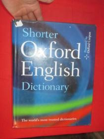 Shorter Oxford English Dictionary       (大16开,硬精装)    【详见图】