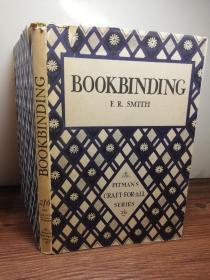 1929年  BOOKBINDING  BY  SMITH F.R.S.A.  带书衣 插图版   19.1X13CM