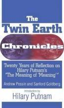The Twin Earth Chronicles:Twenty Years of Reflection on Hilary Putnam's the Meaning of Meaning