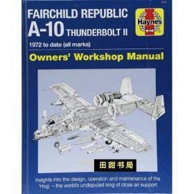 Fairchild Republic A-10 英文原版 A-10雷霆二式攻击机手册