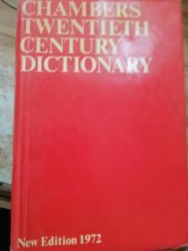 Chambers twentieth century dictionary new edition 1972