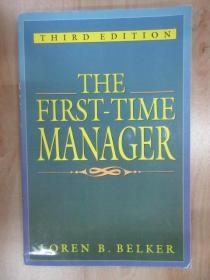 外文书  THE  FIRST—TIME  MANAGER(共196页,16开)  下书角有轻微水印