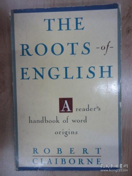 外文书  THE  ROOTS  ENGLISH  (共335页,16开)  下书口有字迹