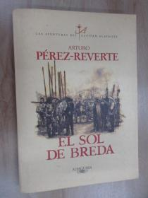 外文书  ALFAGUARA  PEREZ—REVERTE  EL  SOL  DE  BREDA(共254页,16开)